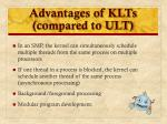 advantages of klts compared to ult