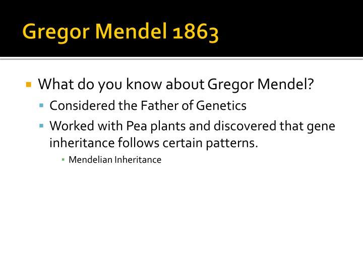 Gregor mendel 1863