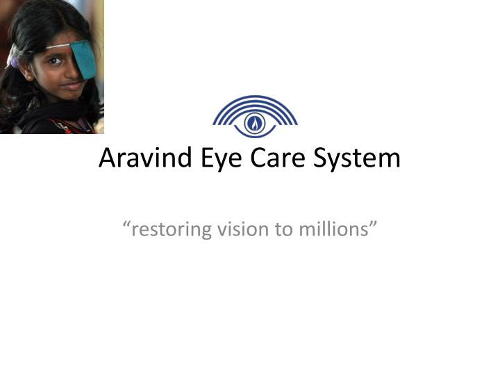 business strategy arvind eye care system