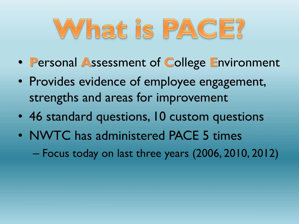 PPT - An Examination of PACE survey results over time PowerPoint