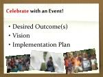 celebrate with an event