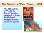 the disaster in waco texas 1993