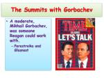 the summits with gorbachev