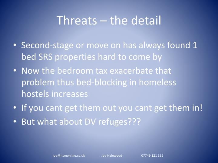 Threats – the detail