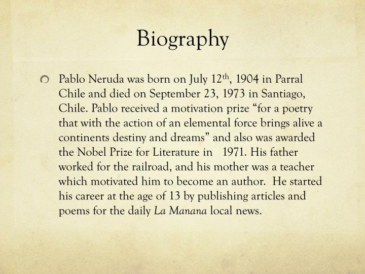 pablo neruda essay Madisonrains ellis english1 pre-ap p3 11 february 2013 fictional love: pablo neruda pablo neruda's life had been affected by two crisis along with personal issues.