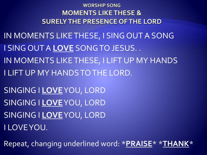 worship song moments like these surely the presence of the lord n.