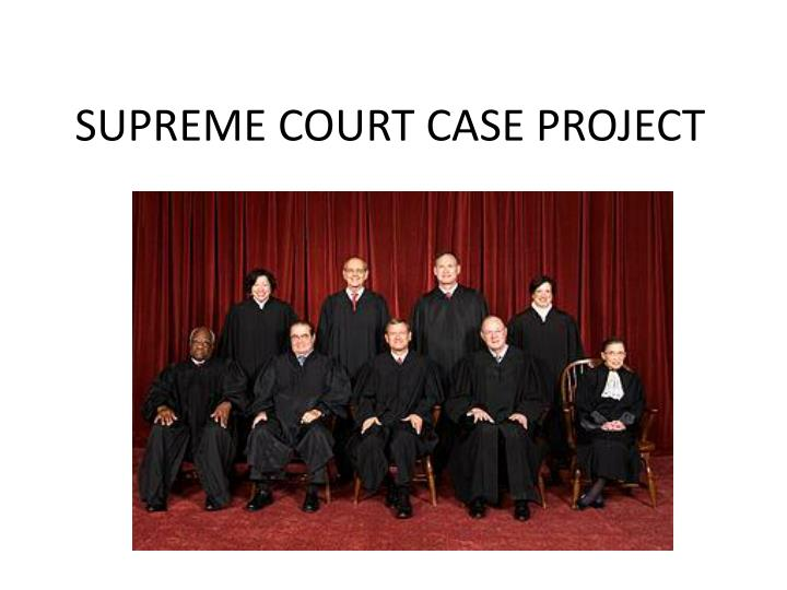 supreme court case project n.