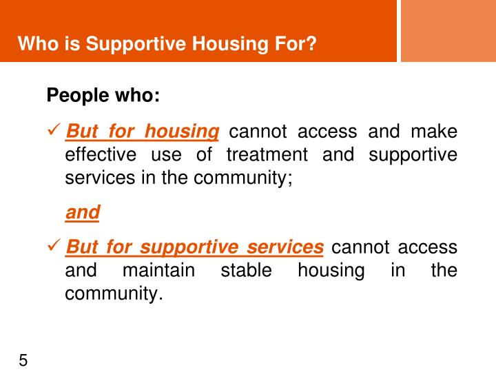 Who is Supportive Housing For?