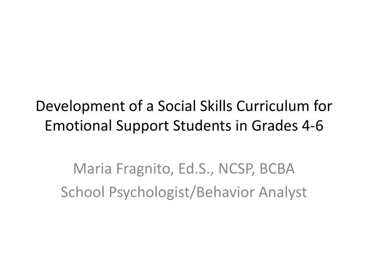development of a social skills curriculum for emotional support students in grades 4 6 n.