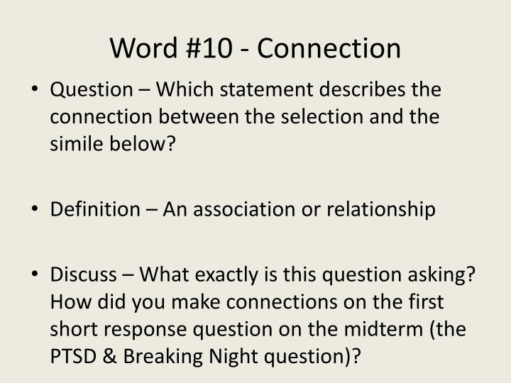 Word #10 - Connection