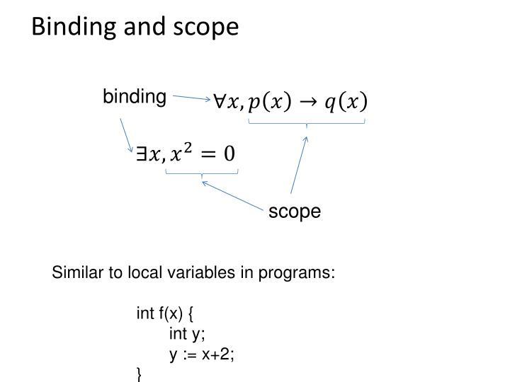 Binding and scope
