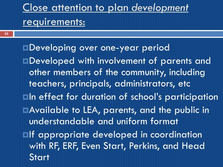 Close attention to plan