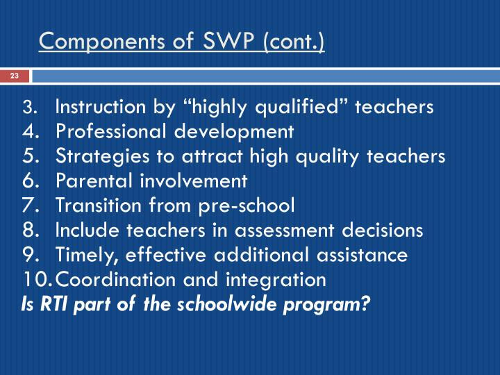 Components of SWP (cont.)