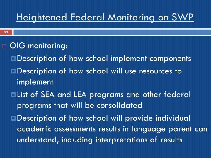 Heightened Federal Monitoring on SWP