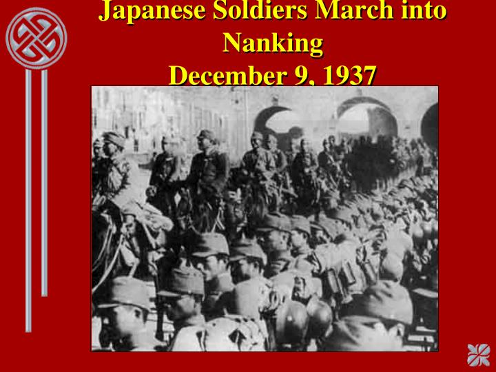 Japanese Soldiers March into Nanking
