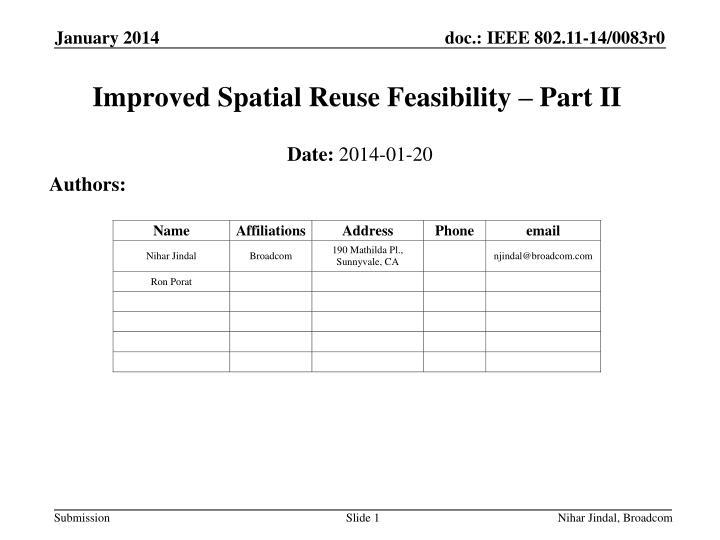 Improved spatial reuse feasibility part ii