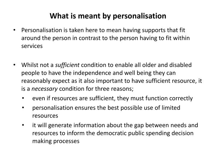 What is meant by personalisation