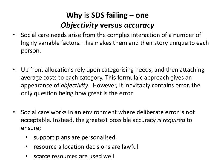 Why is SDS failing – one