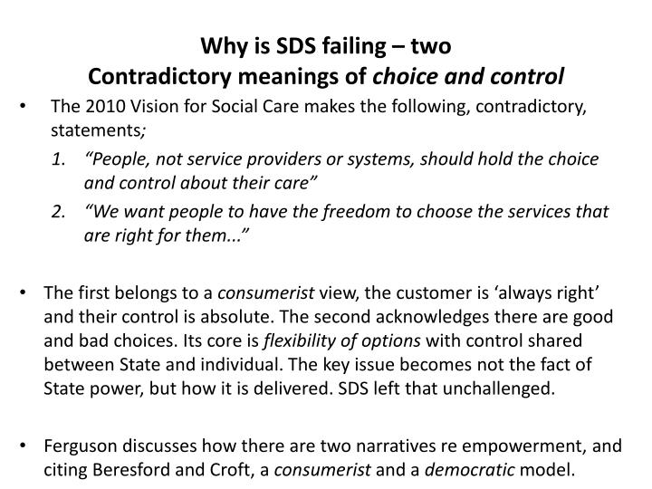 Why is SDS failing – two