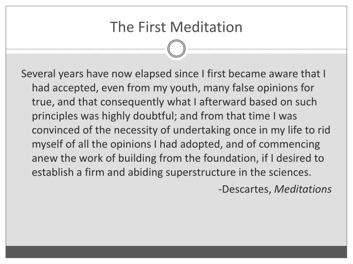 The first meditation1