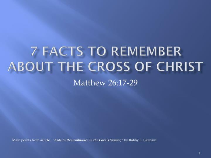 7 facts to remember about the cross of christ n.