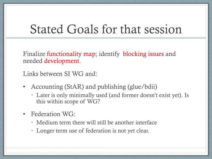 Stated Goals for that session