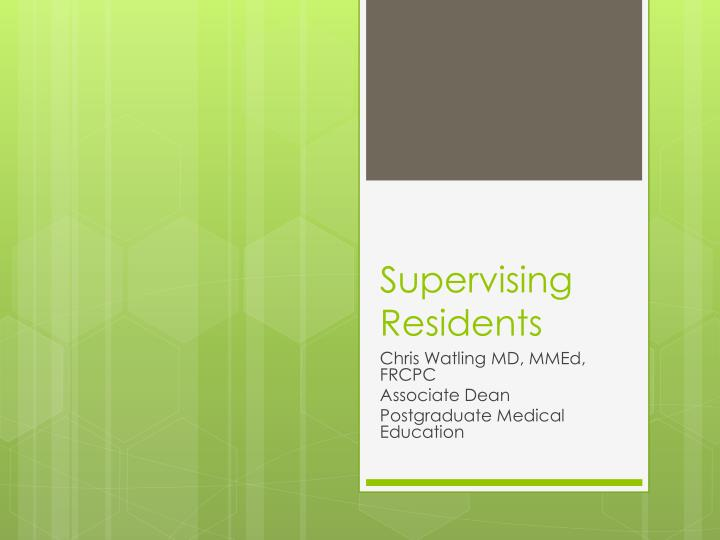 supervising residents n.