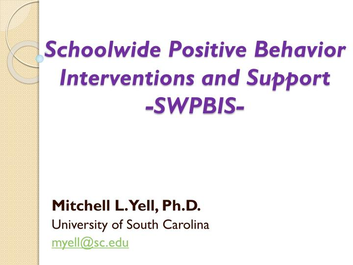 schoolwide positive behavior interventions and support swpbis n.