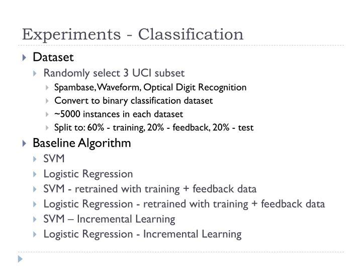 Experiments - Classification