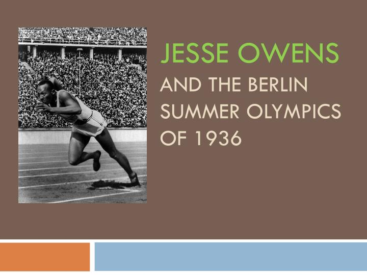 jesse owens and the berlin summer olympics of 1936 n.