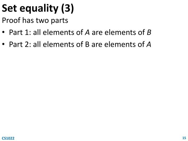 Set equality (3)