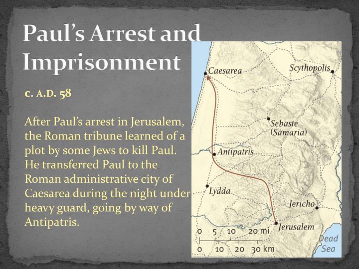 Paul's Arrest and Imprisonment
