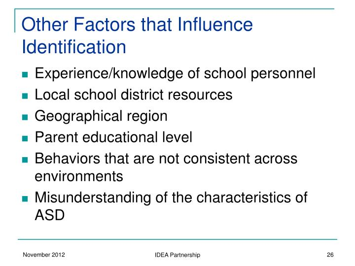 Other Factors that Influence Identification