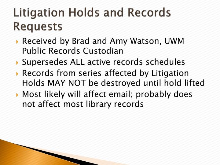 Litigation Holds and Records Requests