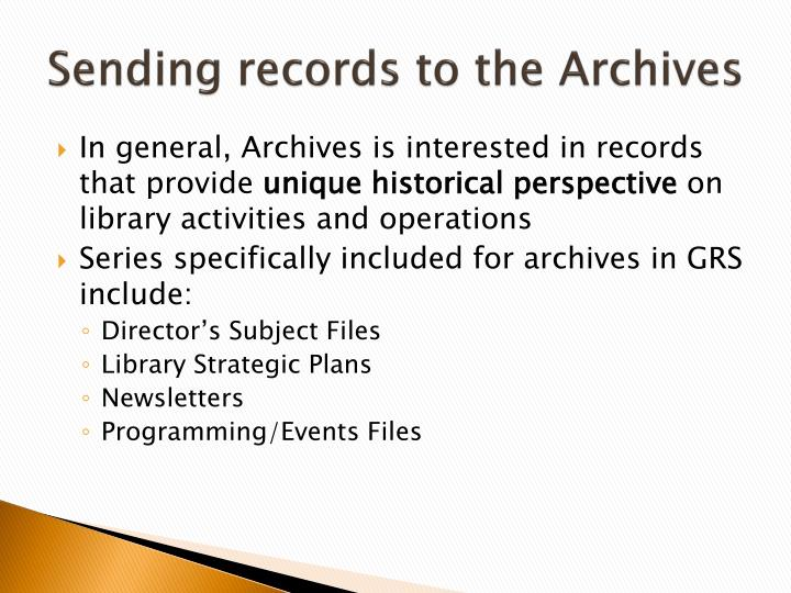 Sending records to the Archives