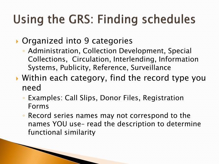 Using the GRS: Finding schedules