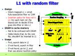 l1 with random filter