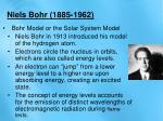 niels bohr 1885 1962