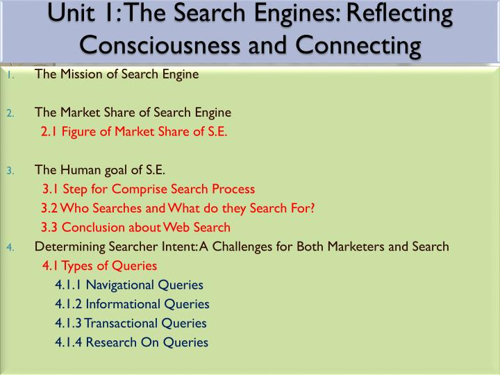 Unit 1 the search engines reflecting consciousness and connecting