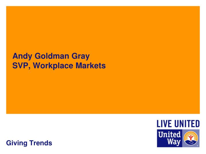 Andy goldman gray svp workplace markets