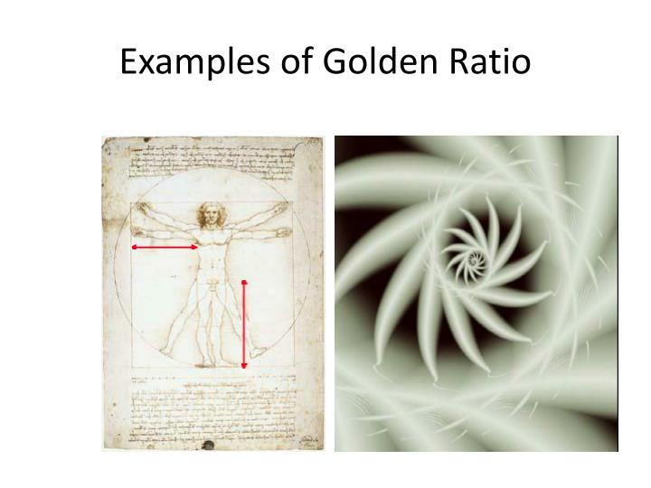Examples of Golden Ratio