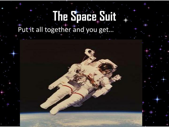 The Space Suit
