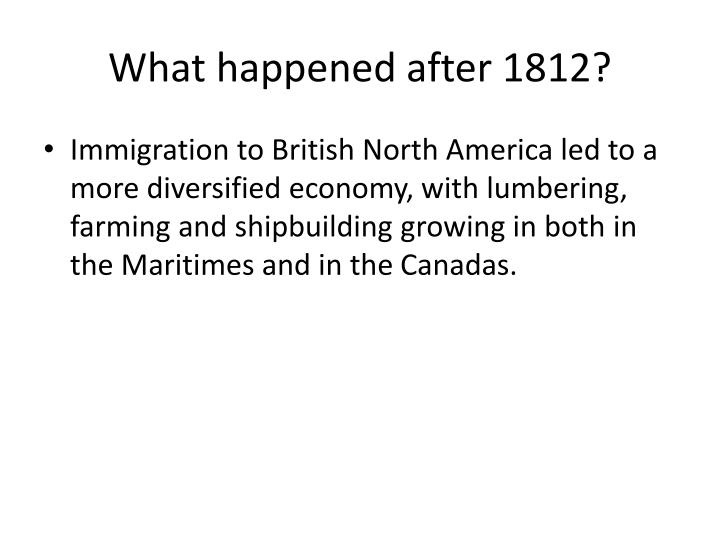 What happened after 1812