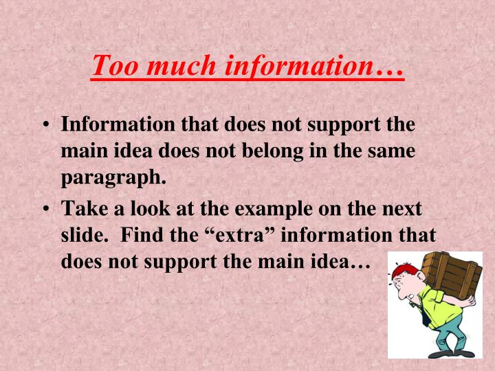 Too much information…