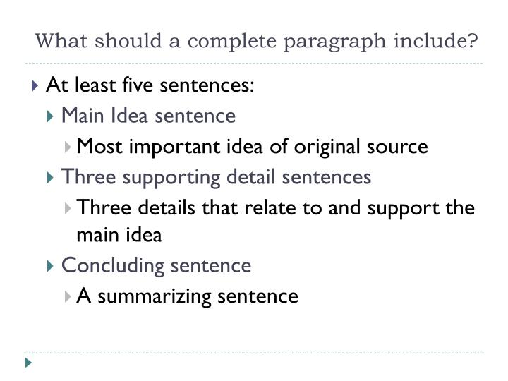 What Should A Complete Paragraph Include?  What Is An Objective Summary