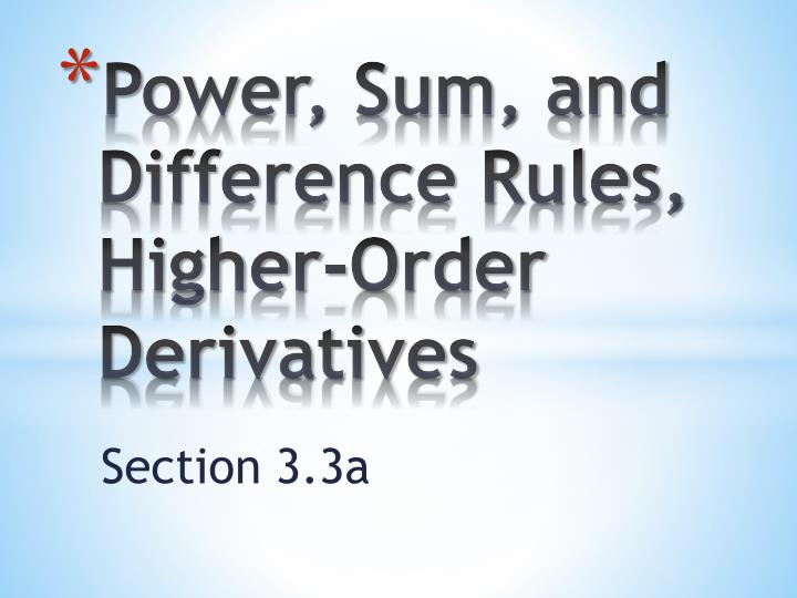 power sum and difference rules higher order derivatives n.