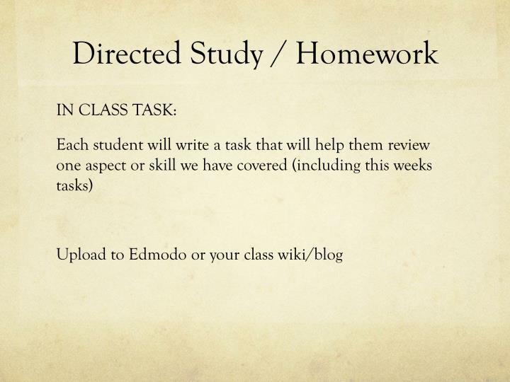 Directed Study / Homework