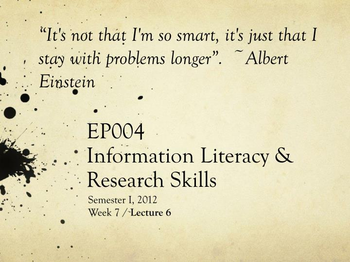 Ep004 information literacy research skills