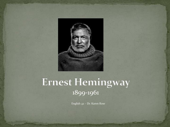 an essay on the life and works of ernest miller hemingway Read this full essay on the life and works of ernest hemingway ernest miller hemingway was born into the hand of his father, who was a physician, july 21 1899 in oak park illinois his father, dr clarence hemingway had a great interest in literature and history as well as outdoor activities such.