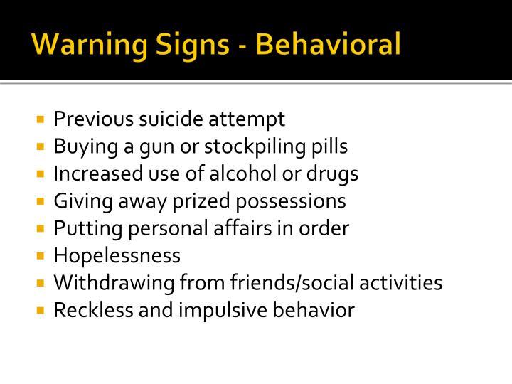 Warning Signs - Behavioral